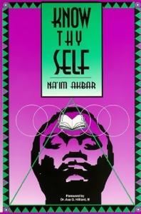 Know Thyself by Naim Akbar