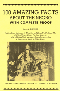 100 Amazing Facts About the Negro - JA rogers