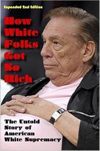 How White Folks Got So Rich